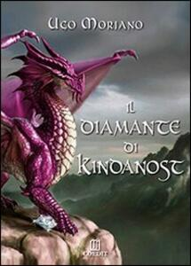 Il diamante di Kindanost - Ugo Moriano - copertina