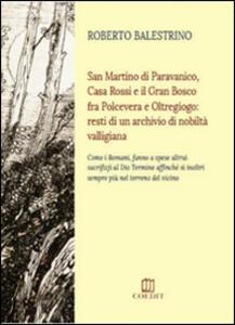 San Martino di Paravanico, Casa Rossi e il Gran Bosco fra Polcevera e Oltregiogo. Resti di un archivio di nobiltà valligiana