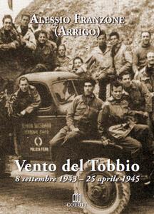 Vento del Tobbio. 8 settembre 1943-25 aprile 1945