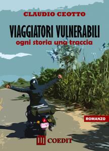 Viaggiatori vulnerabili. Ogni storia una traccia
