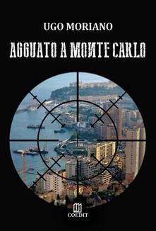 Aboutschuster.de Agguato a Montecarlo Image