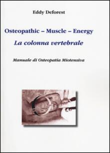 Secchiarapita.it Osteopathic, muscle, energy. La colonna vertebrale. Manuale di osteopatia miotensiva Image