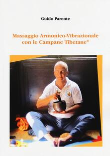 Ilmeglio-delweb.it Massaggio armonico-vibrazionale con le campane tibetane Image