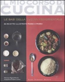 Partyperilperu.it Le basi della cucina mediorientale. 80 ricette illustrate passo a passo Image