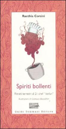 Ristorantezintonio.it Spiriti bollenti. Ritratti terrestri di 21 chef «stellari» Image