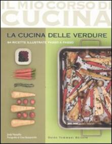 Filmarelalterita.it La cucina delle verdure. 84 ricette illustrate passo a passo Image