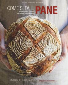 Come si fa il pane. Ricette passo a passo per pane e dolci da forno - Emmanuel Hadjiandreou - copertina