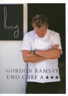 Uno chef a tre stelle - Gordon Ramsay - copertina