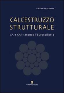 Antondemarirreguera.es Calcestruzzo strutturale. CA e CAP secondo l'Eurocodice 2 Image