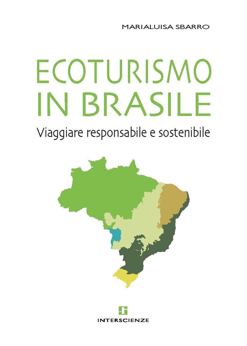 Ecoturismo in Brasile. Viag...