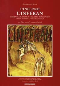 L' L' Inferno. L'Inféran. Libera traduzione in dialetto romagnolo della prima cantica dantesca - Bendi Gianfranco - wuz.it