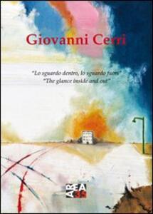 Giovanni Cerri. Lo sguardo dentro, lo sguardo fuori. Ediz. multilingue