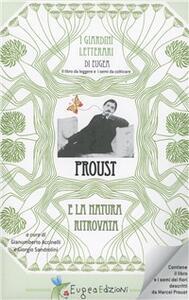 Proust. La natura ritrovata. Con gadget