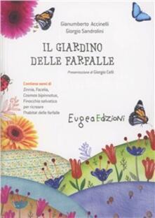 Il giardino delle farfalle. Con gadget - Gianumberto Accinelli - copertina
