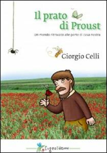 Il prato di Proust. Un mondo ritrovato alle porte di casa nostra
