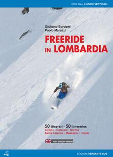Freeride in Lombardia. 50 itinerari Livigno, Isolaccia, Bormio, Santa Caterina, Madesimo, Tonale. Ediz. multilingue.pdf