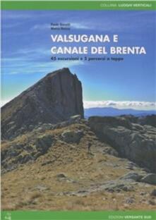 Valsugana e canale del Brenta. 45 escursioni e 5 percorsi a tappe.pdf
