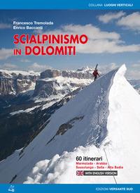 Scialpinismo in Dolomiti. Oltre 100 itinerari, 6 traversate di più giorni - Baccanti Enrico Tremolada Francesco - wuz.it