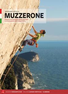 Grandtoureventi.it Muzzerone e Levante Ligure. Vie e falesie. Ediz. italiana e inglese Image