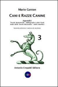 Cani e razze canine. Vol. 3: Appendici.