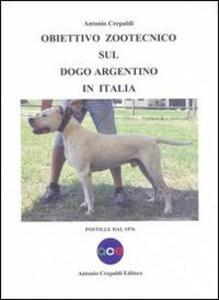 Obiettivo zootecnico sul dogo argentino in Italia. Postille dal 1976