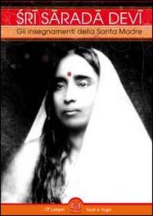 Sri Sarada Devi. Gli insegnamenti della Santa Madre.pdf