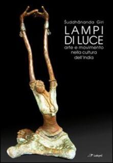 Equilibrifestival.it Lampi di luce. Arte e movimento nella cultura dell'India Image