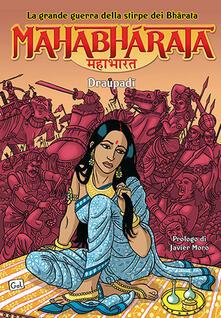 Secchiarapita.it Mahabharata. La grande guerra della stirpe dei Bharata. I Draupadi. Vol. 2 Image