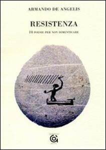 Resistenza. 14 poesie per non dimenticare