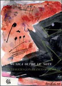 Musica e oltre le note. Un viaggio con Franco Soressi
