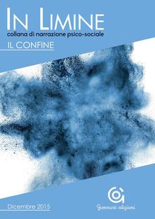 Grandtoureventi.it In limine. Il confine. Vol. 1 Image