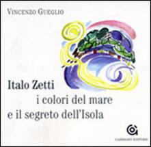 Camfeed.it Italo Zetti, i colori del mare e il segreto dell'Isola Image