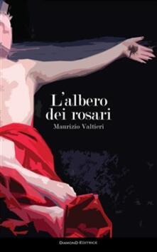 L' albero dei rosari - Maurizio Valtieri - copertina
