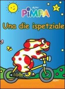 Pimpa. Una die ispetziale. DVD. Ediz. illustrata