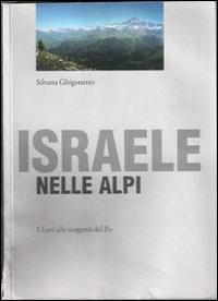 Israele nelle Alpi. I Levi ...