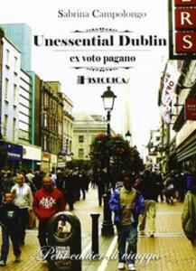 Unessential Dublin