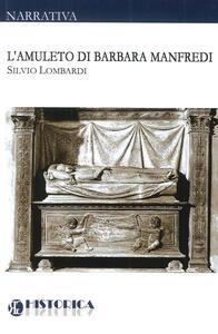 L' amuleto di Barbara Manfredi