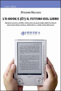 L' e-book e (è?) il futuro del libro