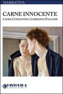 Carne innocente - Laura Costantini,Loredana Falcone - copertina
