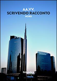 Scrivendo racconto. Nord Italia - copertina