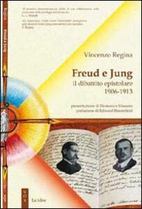 Freud e Jung. Il dibattito epistolare 1906-1913