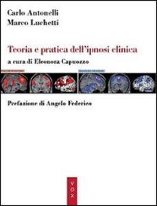 Teoria e pratica dell'ipnosi clinica