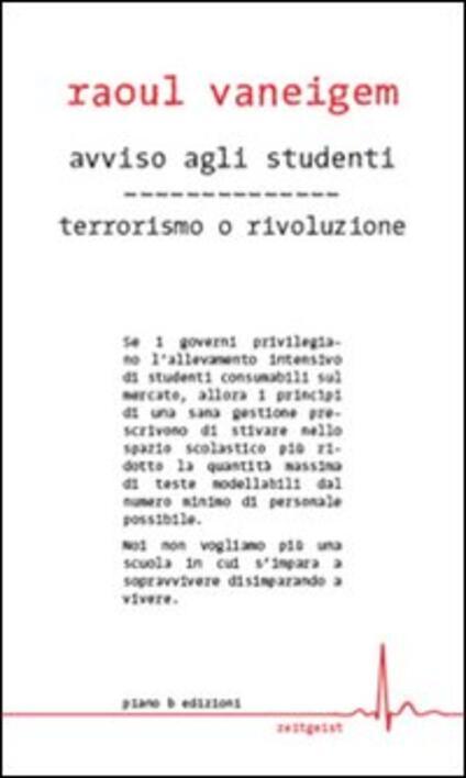 Avviso agli studenti-Terrorismo o rivoluzione - Raoul Vaneigem - copertina