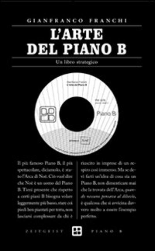 L' arte del piano B. Un libro strategico - Gianfranco Franchi - copertina