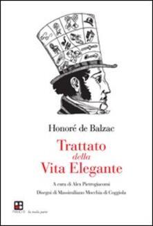 Trattato della vita elegante - Honoré de Balzac - copertina