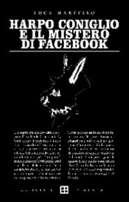 Harpo Coniglio e il mistero di facebook - Luca Martello - copertina