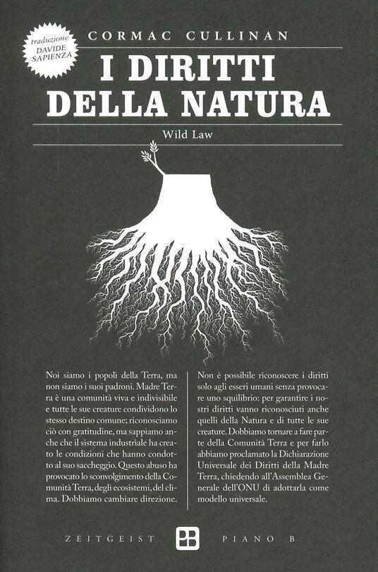 I diritti della natura. Wild law - Cormac Cullinan - copertina