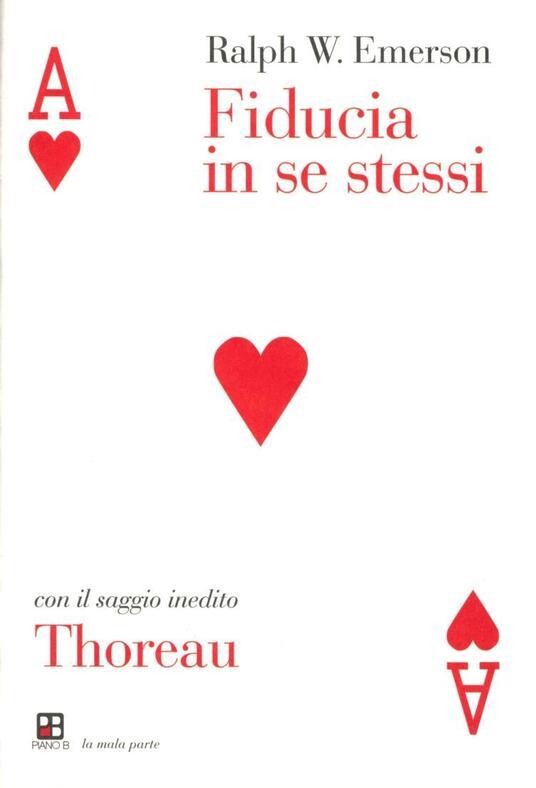 Fiducia in se stessi-Thoreau - Ralph Waldo Emerson - copertina