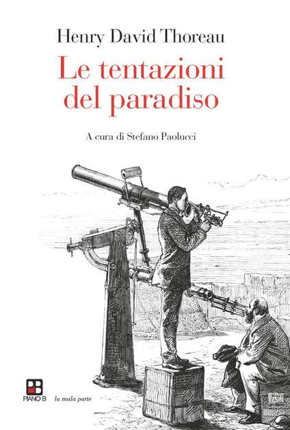 Le tentazioni del paradiso - Henry David Thoreau - copertina