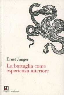 La battaglia come esperienza interiore - Ernst Jünger - copertina